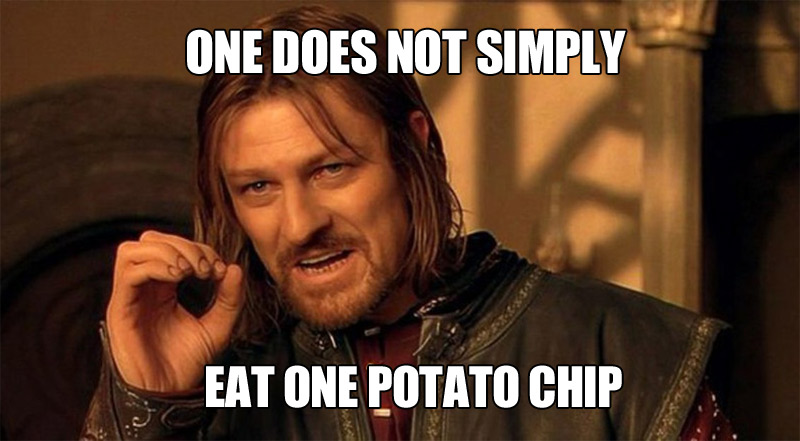 One does not simply eat one potato chip, Boromir meme